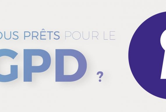 Etes-vous prêts pour le RGPD ?